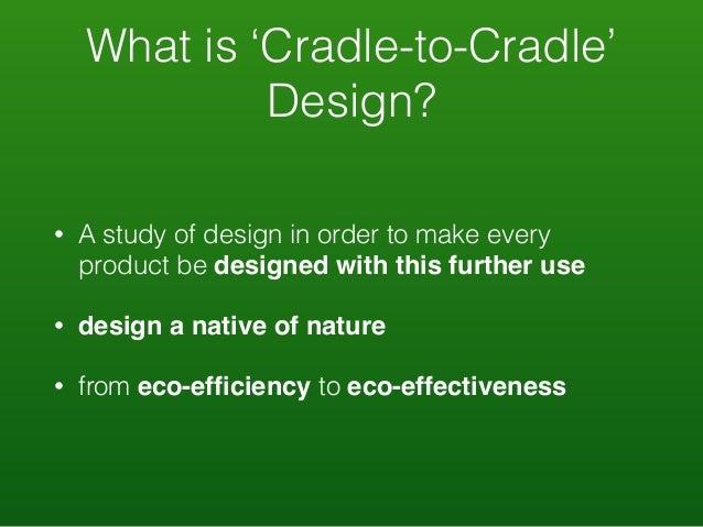 cradle to cradle design creating healthy emissions a strategy for. Black Bedroom Furniture Sets. Home Design Ideas