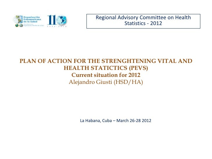 Regional Advisory Committee on Health                                  Statistics - 2012PLAN OF ACTION FOR THE STRENGHTENI...