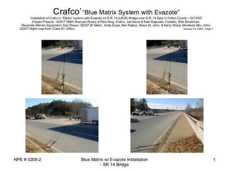 "Crafco'   ""Blue Matrix System with Evazote""   Installation of Crafco's ""Elasto"" system with Evazote on S.R. 14 (US29) Br..."
