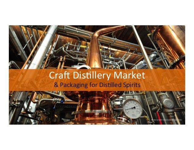 Cra$  Dis)llery  Market   &  Packaging  for  Dis)lled  Spirits   Photo  credit:  briancolella  via ...