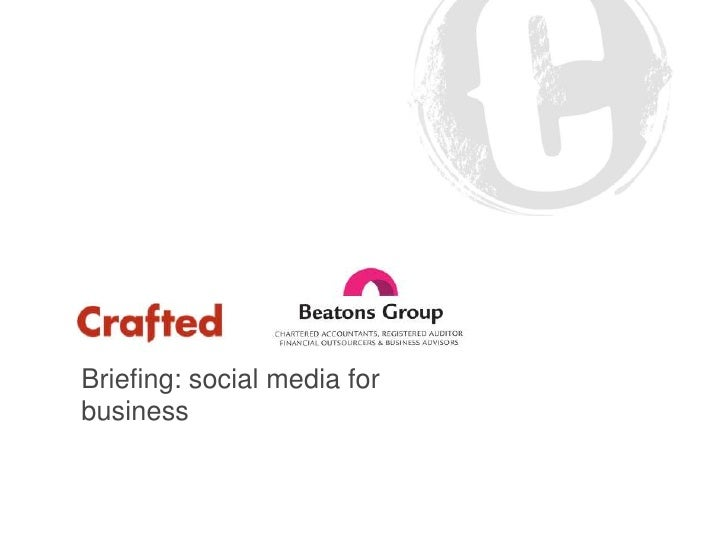 Briefing: social media for business<br />