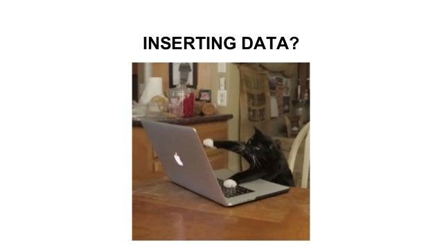 INSERTING DATA?
