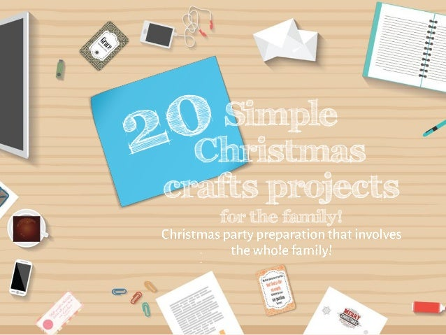 for the family! Simple Christmas crafts projects
