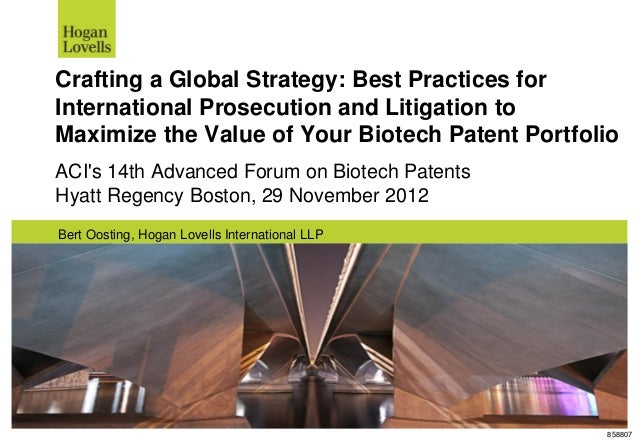 858807Crafting a Global Strategy: Best Practices forInternational Prosecution and Litigation toMaximize the Value of Your ...