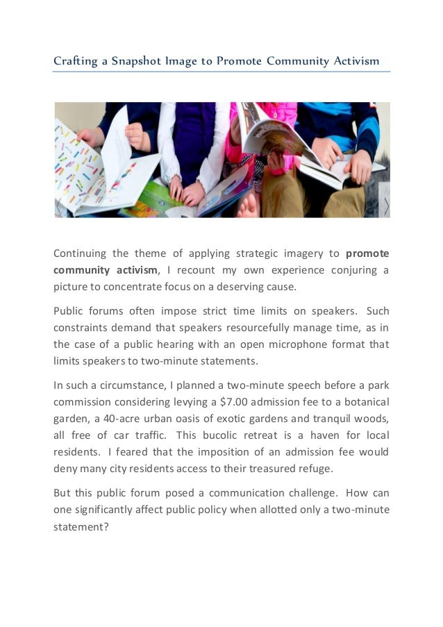 Crafting a Snapshot Image to Promote Community Activism Continuing the theme of applying strategic imagery to promote comm...