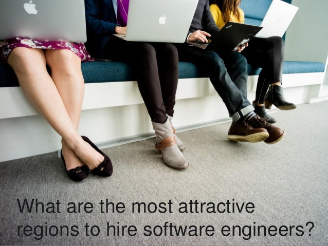 What are the most attractive regions to hire software engineers?