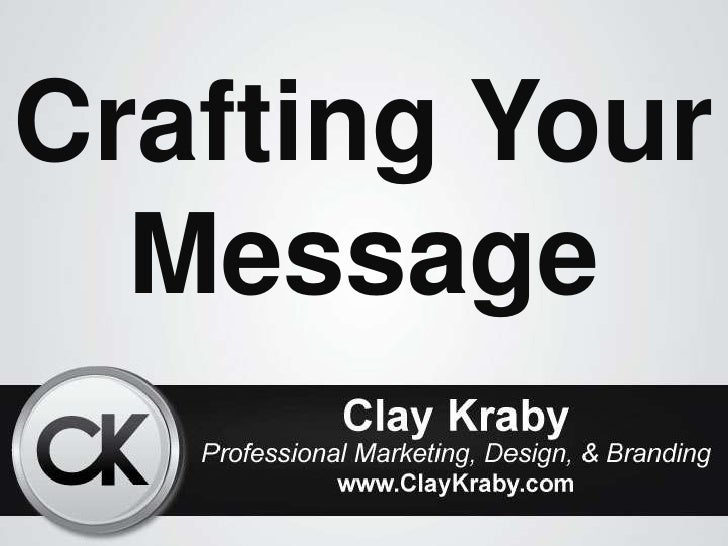 Crafting Your  Message