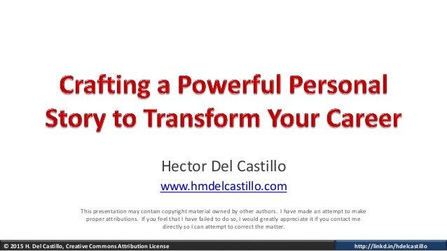 © 2015 H. Del Castillo, Creative Commons Attribution License http://linkd.in/hdelcastillo Hector Del Castillo www.hmdelcas...