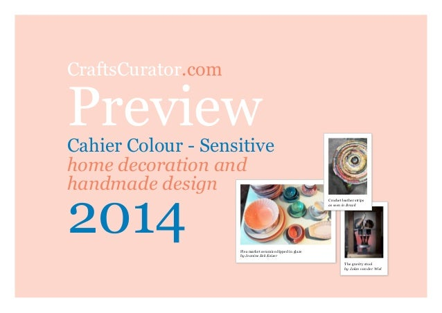 CraftsCurator.com  Preview  Cahier Colour - Sensitive home decoration and handmade design  2014  Crochet leather strips as...