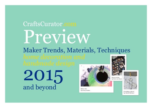 CraftsCurator.com PreviewMaker Trends, Materials, Techniques home decoration and handmade design 2015and beyond Spray vase...