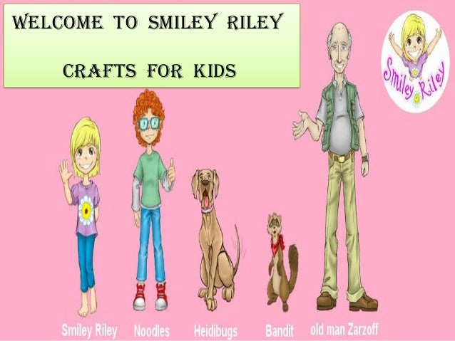 Welcome to Smiley Riley Crafts For Kids