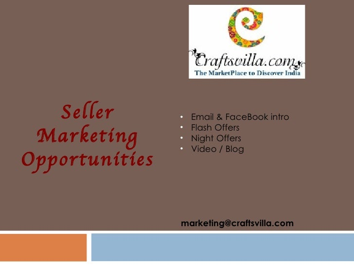Seller       •   Email & FaceBook intro                •   Flash Offers Marketing      •   Night Offers                •  ...