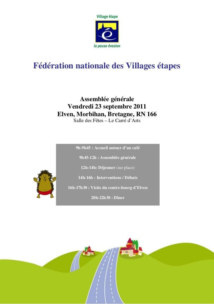 Fédération nationale des Villages étapes              Assemblée générale         Vendredi 23 septembre 2011      Elven, Mo...