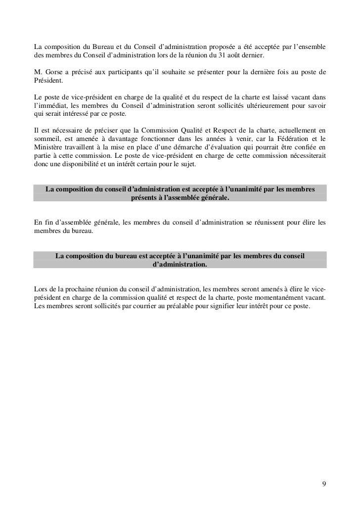 La composition du Bureau et du Conseil d'administration proposée a été acceptée par l'ensembledes membres du Conseil d'adm...