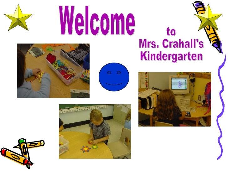 Welcome to Mrs. Crahall's Kindergarten