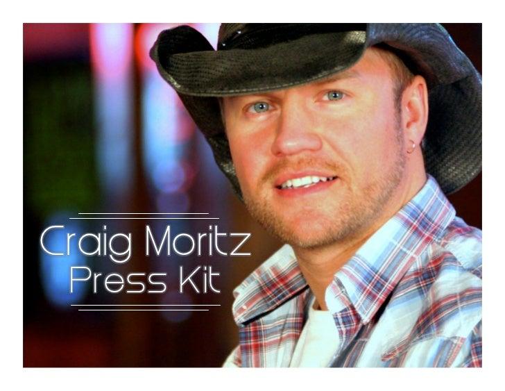 Craig Moritz Press Kit