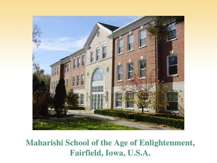 Maharishi School of the Age of Enlightenment, Fairfield, Iowa, U.S.A.
