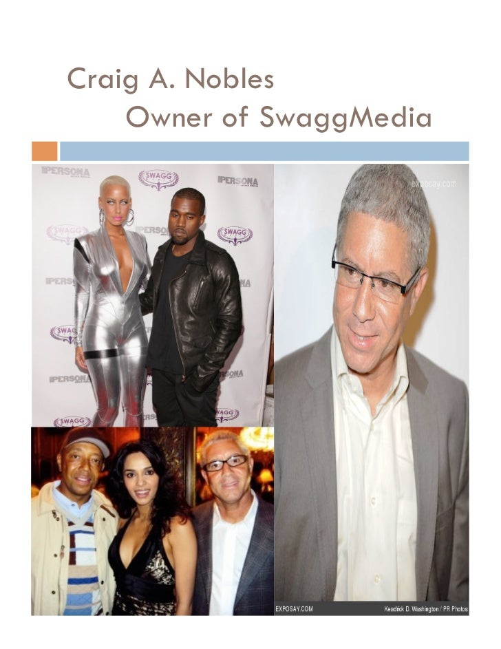 Craig A. Nobles    Owner of SwaggMedia