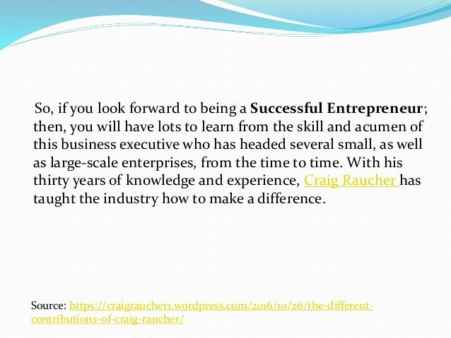 So, if you look forward to being a Successful Entrepreneur; then, you will have lots to learn from the skill and acumen of...
