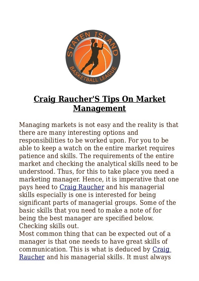 Craig Raucher'S Tips On Market Management Managing markets is not easy and the reality is that there are many interesting ...