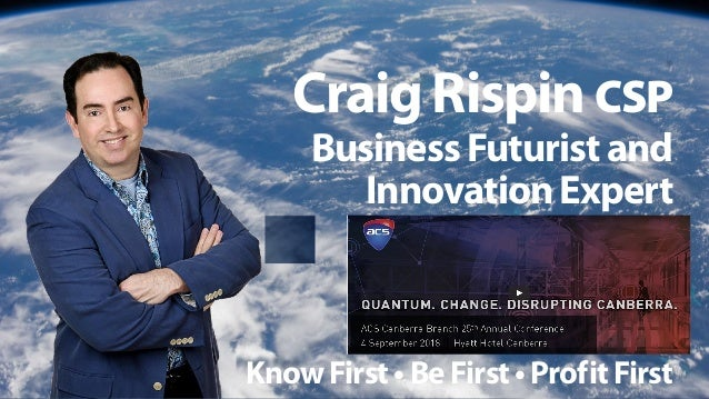 Have You Met a Futurist Before? CraigRispinCSP
