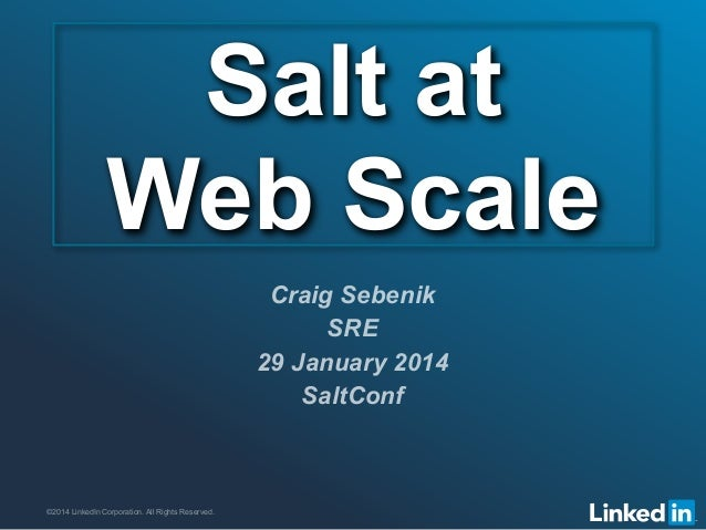 ©2013 LinkedIn Corporation. All Rights Reserved. ORGANIZATION NAME©2014 LinkedIn Corporation. All Rights Reserved. Salt at...