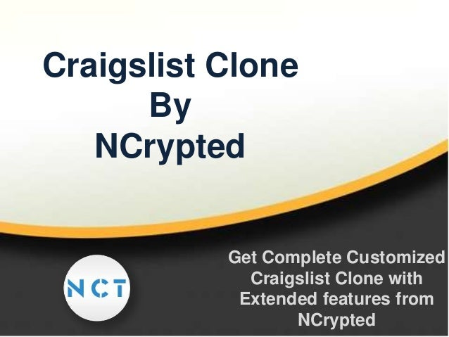 Craigslist Clone By NCrypted  Get Complete Customized Craigslist Clone with Extended features from NCrypted