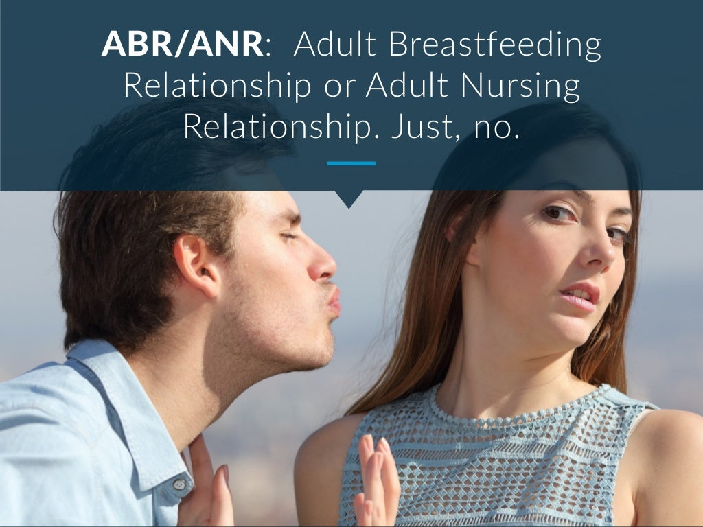 Adult breastfeeding anr - 1 part 4