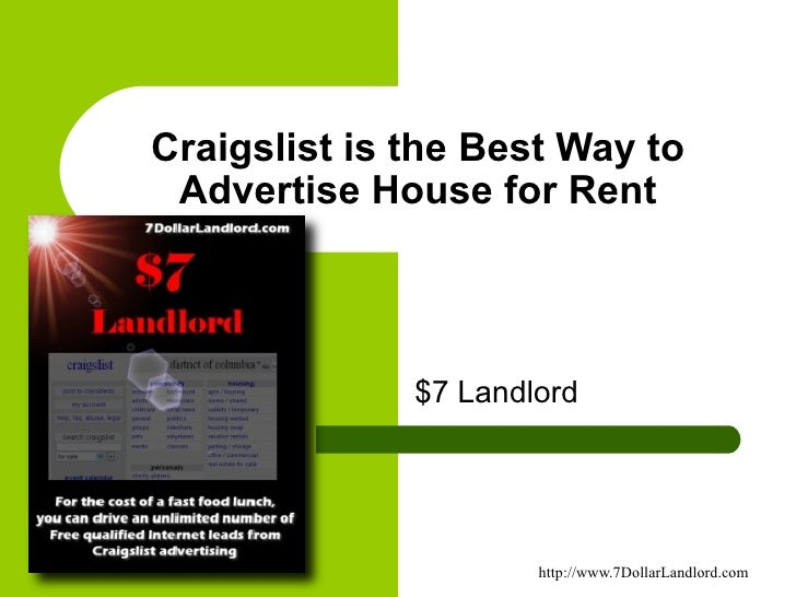 Craigslist is the Best Way to Advertise House for Rent $7 Landlord