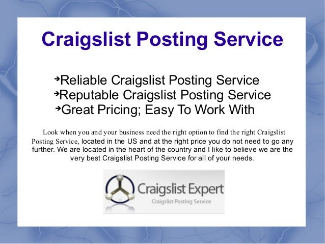 Craigslist Posting Service                Reliable Craigslist Posting Service                Reputable Craigslist Postin...