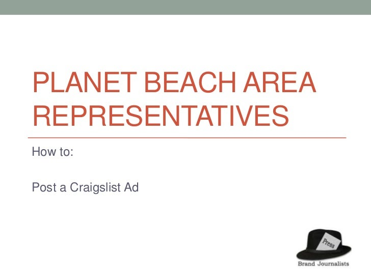 Planet Beach Area Representatives	<br />How to: <br />Post a Craigslist Ad<br />