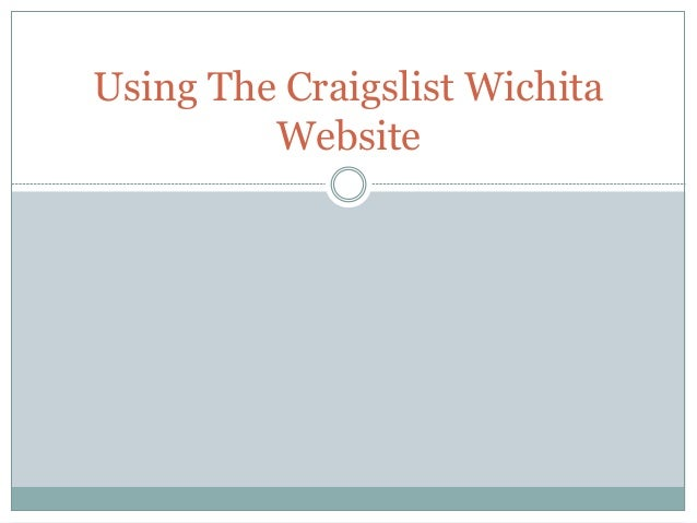 Using The Craigslist Wichita Website
