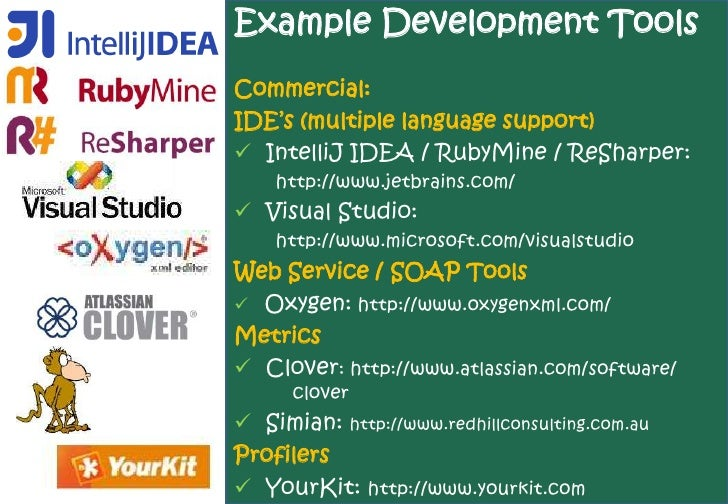 Example Development Tools Commercial: IDE's