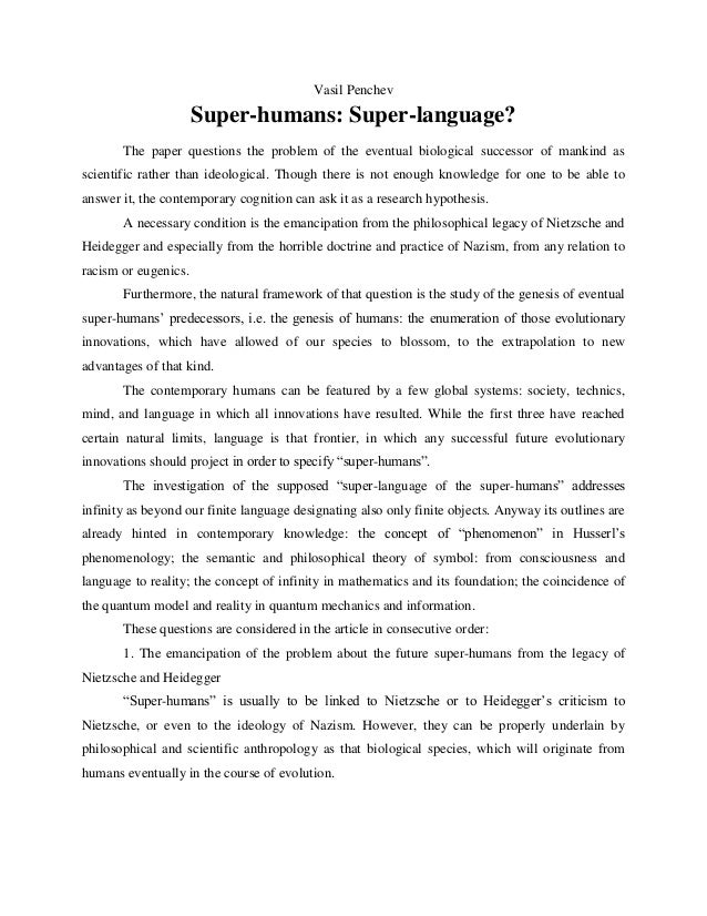 Vasil Penchev Super-humans: Super-language? The paper questions the problem of the eventual biological successor of mankin...
