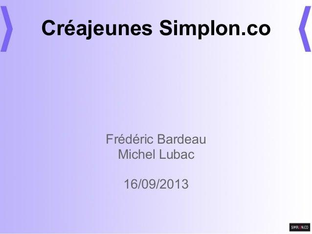 Créajeunes Simplon.co Frédéric Bardeau Michel Lubac 16/09/2013