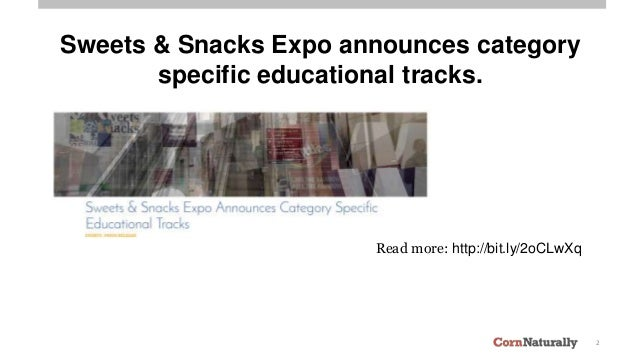 2 Sweets & Snacks Expo announces category specific educational tracks. Read more: http://bit.ly/2oCLwXq