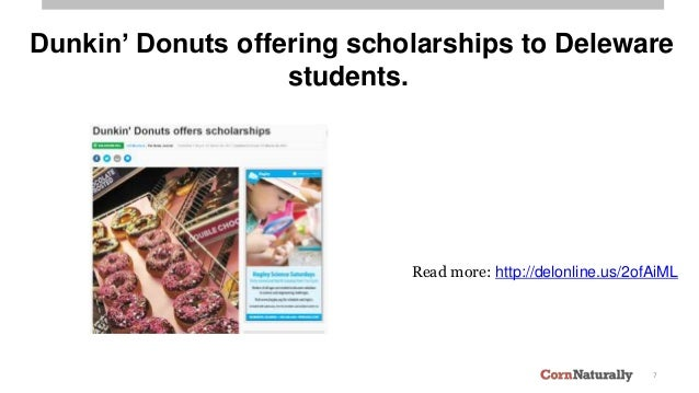 7 Dunkin' Donuts offering scholarships to Deleware students. Read more: http://delonline.us/2ofAiML