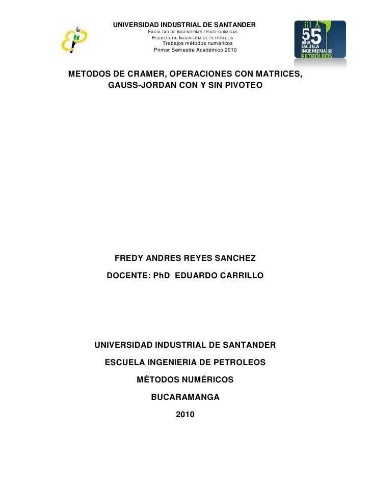 UNIVERSIDAD INDUSTRIAL DE SANTANDER                 FACULTAD DE INGENIERÍAS FÍSICO-QUÍMICAS                  ESCUELA DE IN...