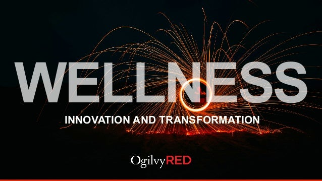 WELLNESSINNOVATION AND TRANSFORMATION