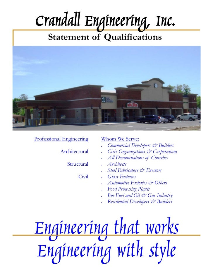 Crandall Engineering, Inc.      Statement of QualificationsProfessional Engineering   Whom We Serve:                      ...