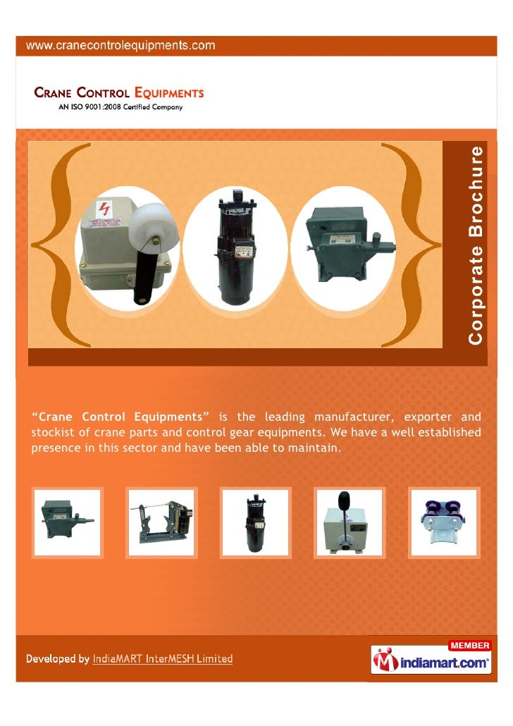 """Crane Control Equipments"" is the leading manufacturer, exporter andstockist of crane parts and control gear equipments. W..."
