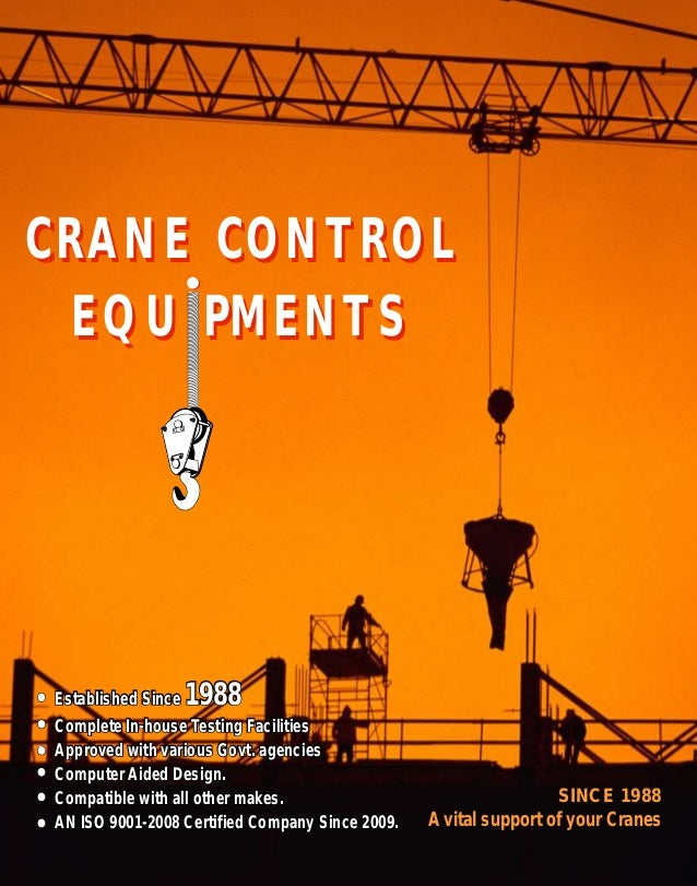 SINCE 1988 A vital support of your Cranes Established Since 1988 Complete In-house Testing Facilities Approved with variou...