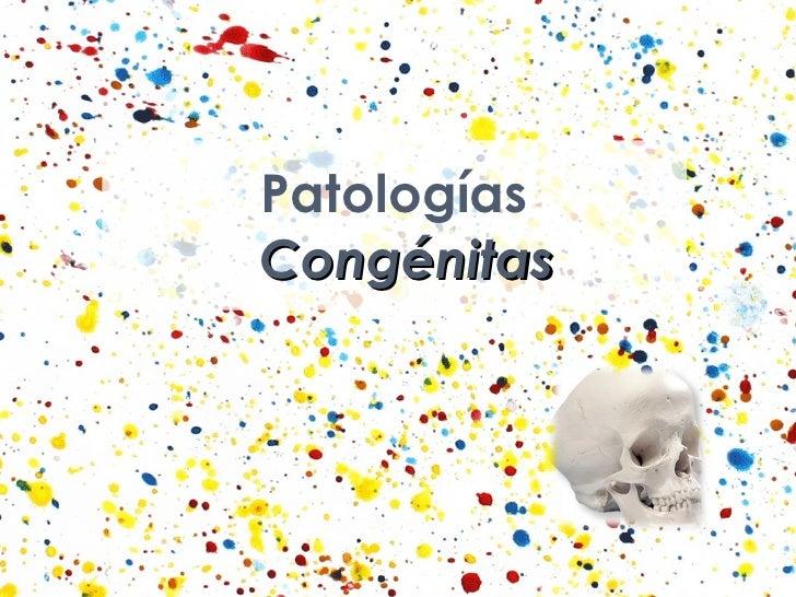 Patologías Congénitas
