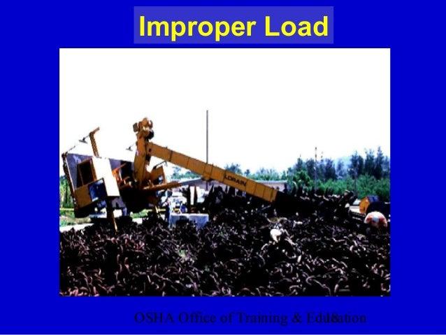 OSHA Office of Training & Education18 Improper Load