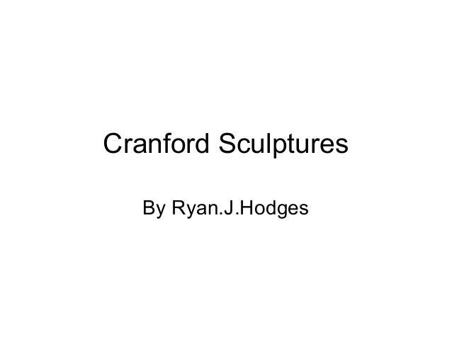Cranford Sculptures By Ryan.J.Hodges
