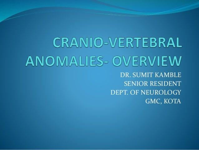 DR. SUMIT KAMBLE SENIOR RESIDENT DEPT. OF NEUROLOGY GMC, KOTA