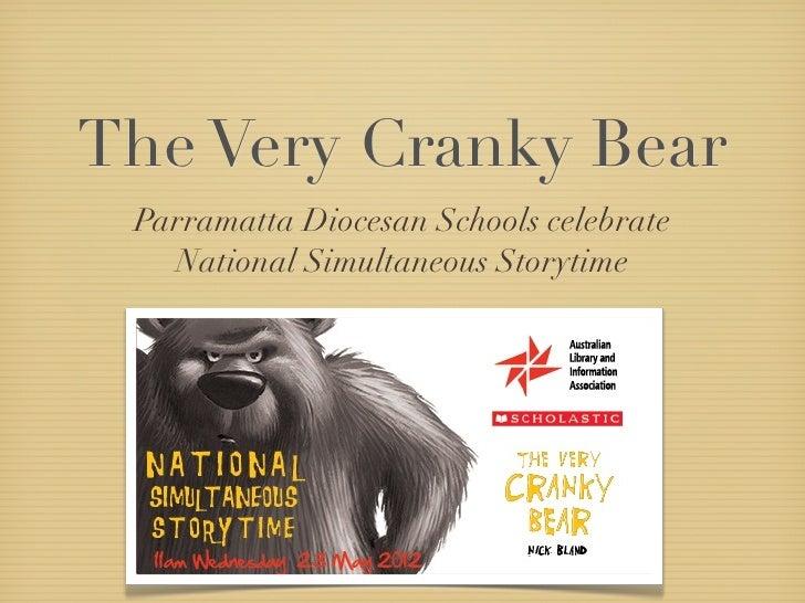 The Very Cranky Bear Parramatta Diocesan Schools celebrate   National Simultaneous Storytime