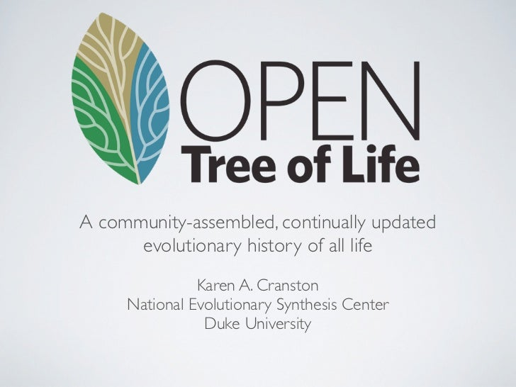 A community-assembled, continually updated      evolutionary history of all life               Karen A. Cranston     Natio...