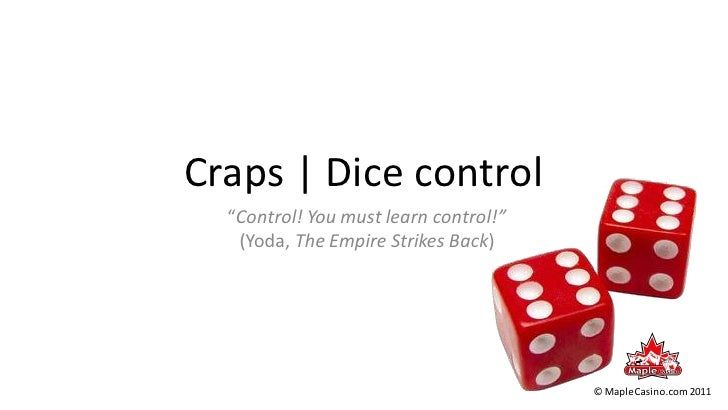 Learn craps dice control betting sports betting legal in california