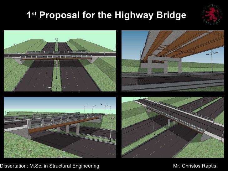 1st Proposal for the Highway BridgeDissertation: M.Sc. in Structural Engineering   Mr. Christos Raptis